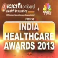 Hand of God: Winners of India Healthcare Awards 2013