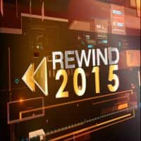 Rewind 2015: The hits, the misses and more, in a glimpse
