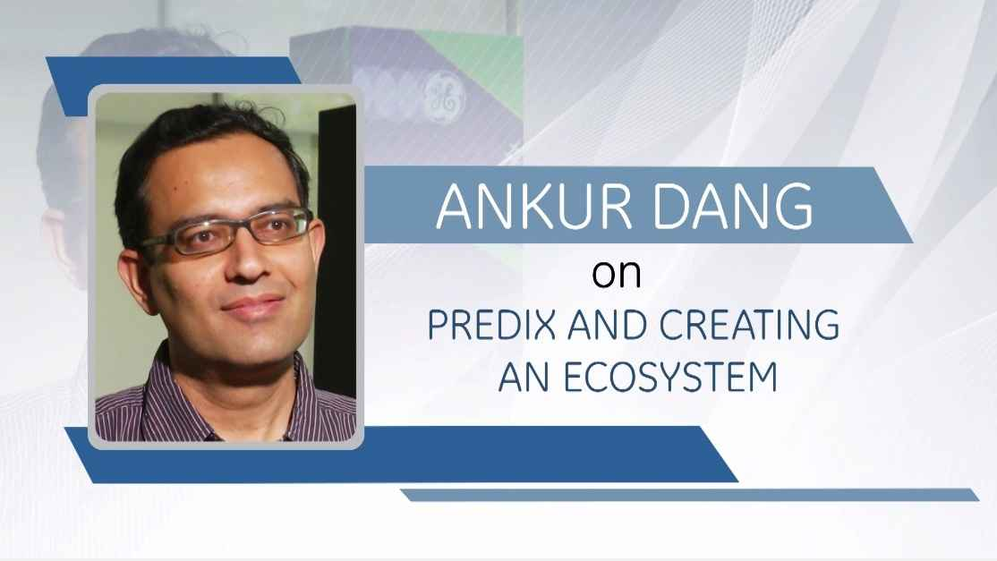 Ankur Dang on Predix and creating an ecosystem