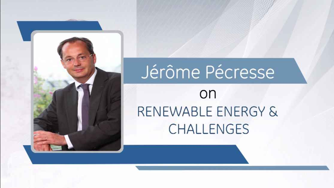 Jrme Pcresse on Renewable Energy & Challenges