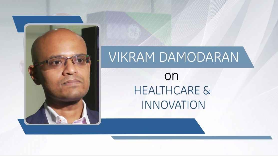 GE Step Ahead : Vikram Damodaran on Healthcare and Innovation