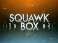 My TV : US Squawk Box